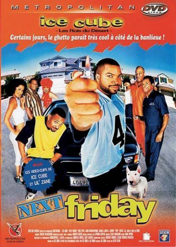 "DVD, Film:    ""NEXT FRIDAY""    de et avec Ice Cube"