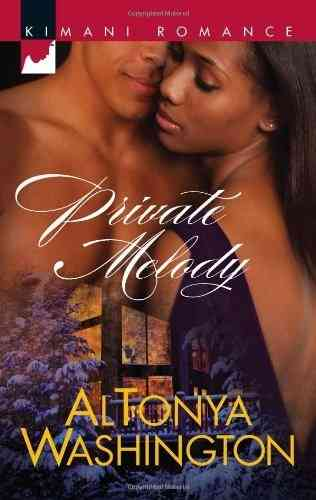 "BOOK, Novel:   ""PRIVATE MELODY""   by AlTonya Washington"