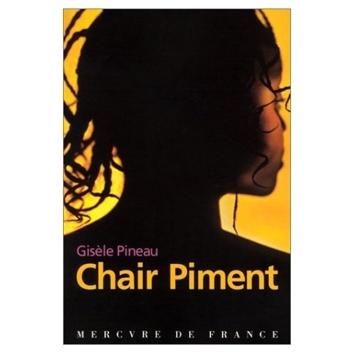 Livre Roman Chair Piment De Gisele Pineau Grand Format