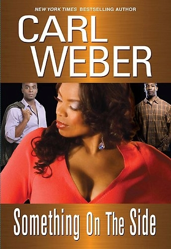 """SOMETHING ON THE SIDE"" by Carl Weber - (Book, novel)"