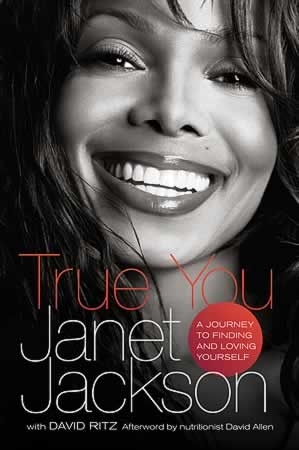 "LIVRE, AutoBiographie: ""TRUE YOU, A Journey to Finding and Loving Yourself"" by Janet Jackson"