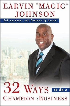 """32 WAYS TO BE A CHAMPION IN BUSINESS"" par Earvin 'Magic' Johnson - (BOOK, Empowerment)"