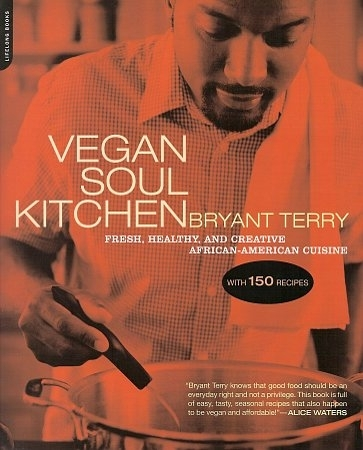 "BOOK, Soul Food: ""VEGAN SOUL KITCHEN"" par Bryant Terry"