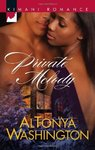 """PRIVATE MELODY"" by AlTonya Washington - (Book, novel)"