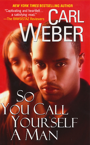 """SO YOU CALL YOURSELF A MAN"" by Carl Weber (Livre, roman)"