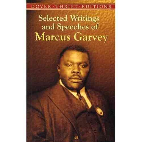 "Marcus Garvey: ""SELECTED WRITINGS AND SPEECHES OF MARCUS GARVEY"" (Book)"