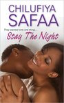 "Novel: ""STAY THE NIGHT"" by CHILUFIYA SAFAA"