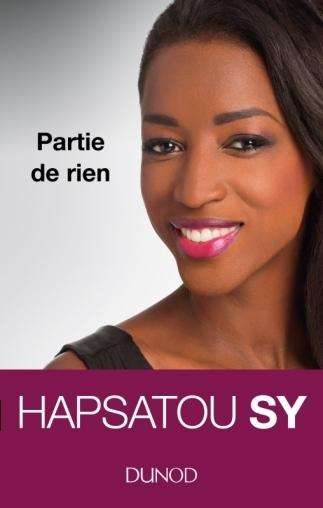 Livre Autobiographie Partie De Rien Par Hapsatou Sy