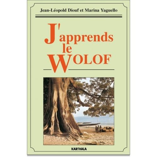 """J'APPRENDS LE WOLOF"" (livre + CD audio) par DIOUF et YAGUELLO - (Méthode de langues)"