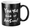 """2 MUGS MAGIQUES NOIRS YOU'RE KINDS OF AWESOME"" - (33 CL)"