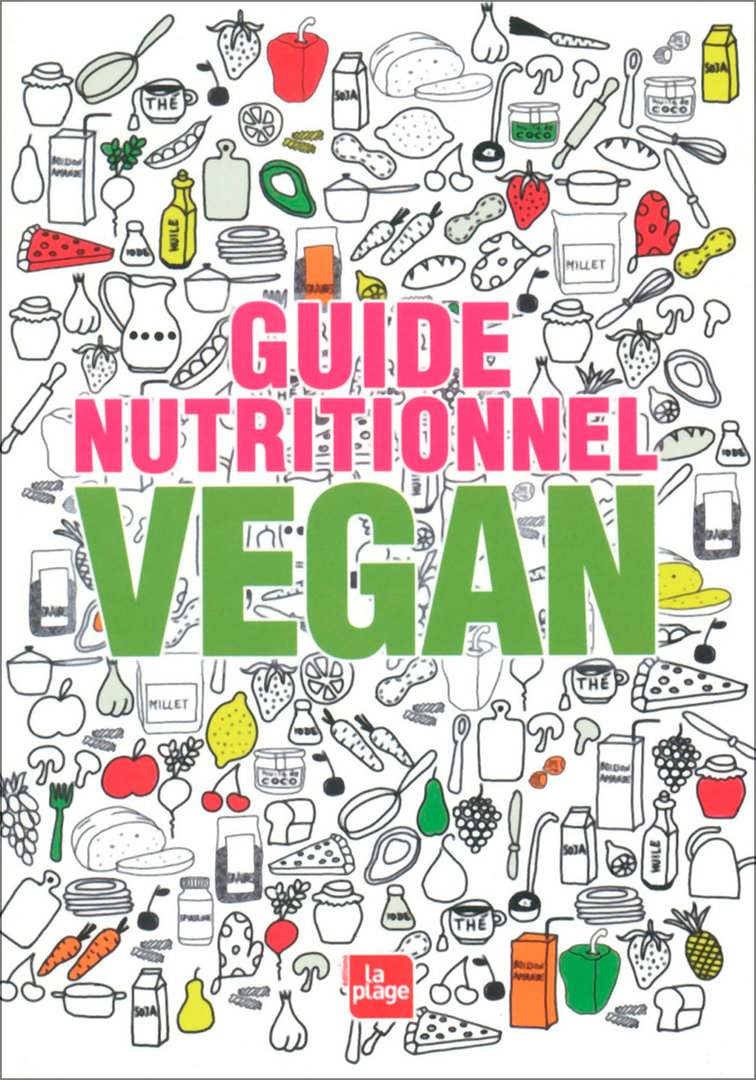 """GUIDE NUTRITIONNEL VEGAN"" par Sonja Reifenhäuser - (Livre, nutrition)"