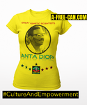 """ANTA DIOP (Great Kemetic Scientists)"" by A-FREE-CAN.COM - (T-SHIRT pour Femmes)"