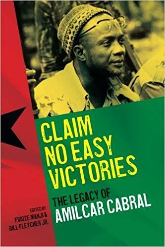 """CLAIM NO EASY VICTORIES, The Legacy of Amilcar Cabral"" (oeuvre collective) - LIVRE"