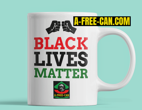 """BLACK LIVES MATTER RBG"" by A-FREE-CAN.COM - (Mug)"