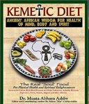 """KEMETIC DIET: Food for Body, Mind and Spirit"" par Dr MUATA Ashby - (Book)"