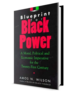 """BLUEPRINT FOR BLACK POWER: A Moral, Political, and Economic Imperative for the Twenty-First Century"