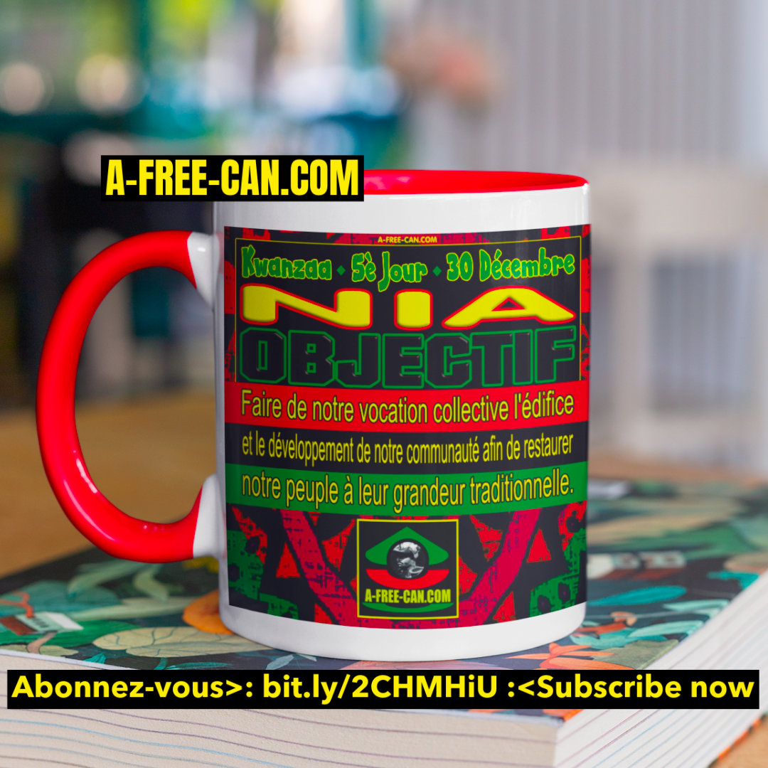 """Kwanzaa NIA Objectif"" by A-FREE-CAN - (Mug MiRed)"