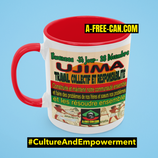 """UJIMA Travail Collectif et Responsabilité"" by A-FREE-CAN - (Mug Kwanzaa M1R)"