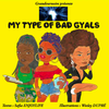 """MY TYPE OF BAD GYALS"" par Safia EnjoyLife et Wesley Dupré - (Livre)"