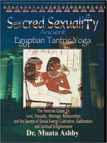 """SACRED SEXUALITY, Ancient Egyptian Tantric Yoga"" par Dr MUATA Ashby - (Book)"